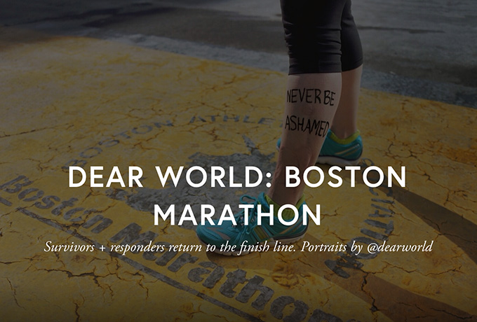 Dear World: Boston Marathon